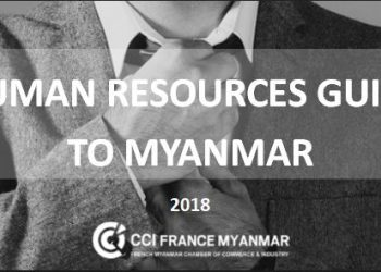 "The first ""Human Resources Guide to Myanmar"" launched by CCI France"